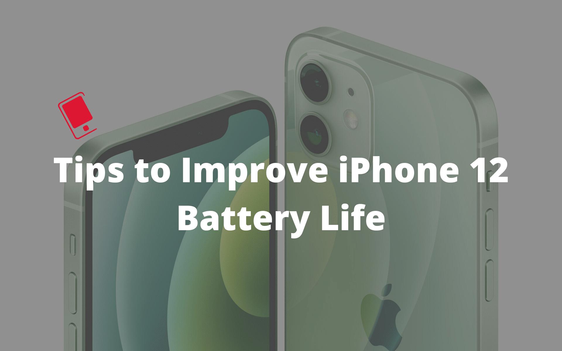 Cách tiết kiệm pin iPhone 12 Pro Max