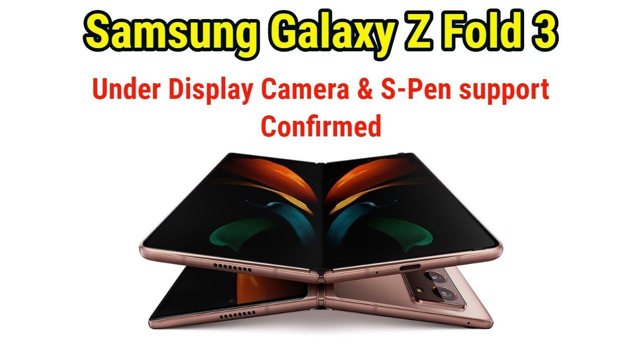 Samsung Galaxy Z Fold 3 xác nhận hỗ trợ bút S Pen