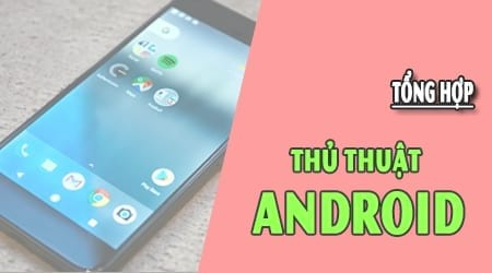thủ thuật Android 10
