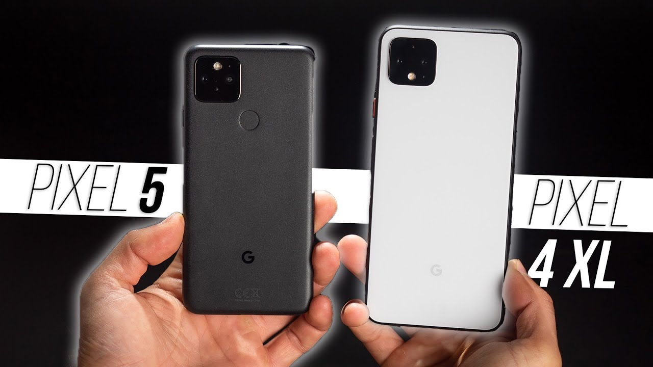so sánh Google Pixel 5 và 4XL